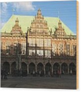Bremen Town Hall Germany Wood Print