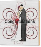 Bride N Groom Congratulations Wood Print