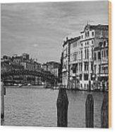 Bridge In The Gran Canal Wood Print