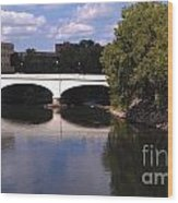 Bridge Over The St. Joseph River  --  South Bend Wood Print by Anna Lisa Yoder