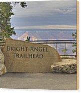 Bright Angel Trailhead Wood Print