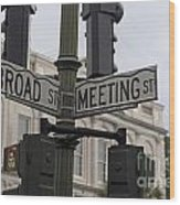 Broad Street And Meeting Street Charleston South Carolina Wood Print