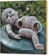 Broken Baby Doll Wood Print