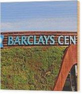 Brooklyn's Barclays Wood Print