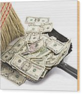 Broom Sweeping Up American Currency Wood Print