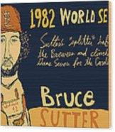 Bruce Sutter St Louis Cardinals Wood Print