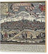 Brussels In 17th C. Engraving. � Wood Print