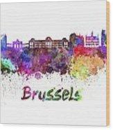 Brussels Skyline In Watercolor Wood Print