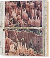 Bryce Canyon Utah View Through A White Rustic Window Frame Wood Print