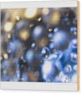 Bubble In Blue Wood Print