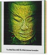 Buddhas Mind II Wood Print