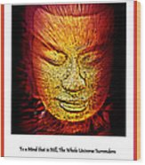 Buddhas Mind IIi Wood Print