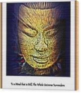Buddhas Mind Wood Print