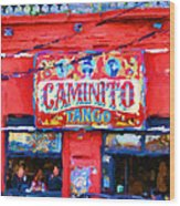 Buenos Aires Caminito Tango Theatre Painting Wood Print
