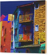 Buenos Aires Caminito Typical Street Atmonphere Painting Wood Print