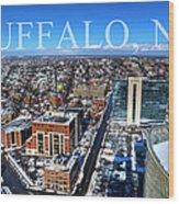 Buffalo Ny Winter 2013 Wood Print