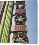 Build Your Ride Signage Downtown Disneyland 01 Wood Print