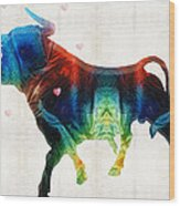 Bull Art - Love A Bull 2 - By Sharon Cummings Wood Print