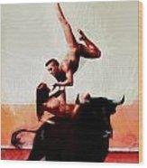 Bull Dancers Wood Print