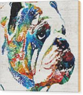 Bulldog Pop Art - How Bout A Kiss - By Sharon Cummings Wood Print