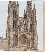 Burgos Cathedral Spain Wood Print