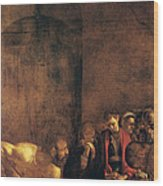Burial Of St Lucy Wood Print by Caravaggio