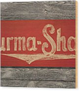 Burma-shave Sign Wood Print