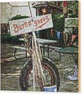 Burma Shave Sign Wood Print