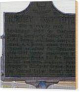 Burney Institute Historical Sign Wood Print
