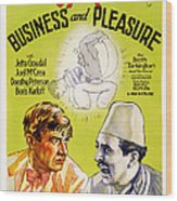 Business And Pleasure, Left Will Wood Print