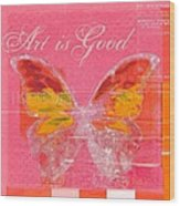 Butterfly Art - P11aig13a_ Art Is Good Wood Print by Variance Collections
