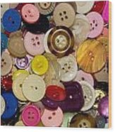 Buttons 667 Wood Print