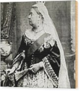 C. 1880 Her Majesty Queen Victoria Wood Print