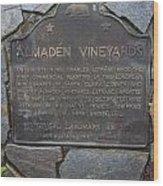 Ca-505 Almaden Vineyards Wood Print