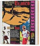 Caballo Blanco Event Poster In Missoula Montana Wood Print