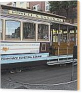 Cable Car Turn-around At Fisherman's Wharf No. 2 Wood Print