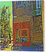 Cafe Window Corner Rue Fabre Near The Bicycle Stand Art Of Montreal Summer Street Scene  Wood Print
