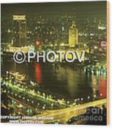 Cairo And The Nile River At Night - Egypt Wood Print