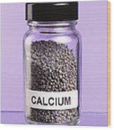 Calcium Wood Print by Martyn F. Chillmaid
