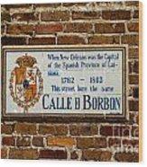 Calle Borbon Wood Print