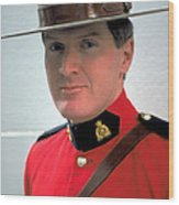 Canadian Mounted Police Wood Print