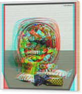 Candy Jar - Use Red-cyan Filtered 3d Glasses Wood Print