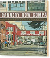 Cannery Row Monterey California Wood Print by Artist and Photographer Laura Wrede