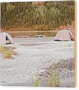 Canoe Tent Camp At Yukon River In Taiga Wilderness Wood Print
