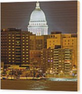 Capitol - Madison - Wisconsin Wood Print