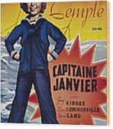 Captain January Aka Capitaine Janvier Wood Print
