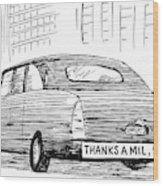 Captionless. Bumper Sticker On Car Reads: Thanks Wood Print