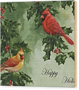 Cardinals Holiday Card - Version Without Snow Wood Print by Crista Forest