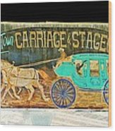 Carriage And Stagecoach Sign Wood Print