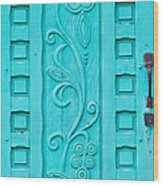 Carved Turquoise Door Wood Print